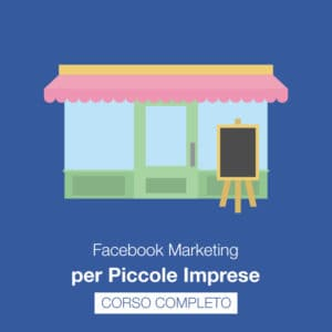 corso facebook marketing per piccole imprese